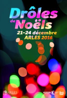 ARLES 21 AU 24 DROLE DE NOEL